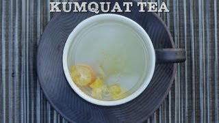 Kumquat Tea