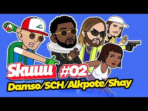 Youtube: Skuuu #2 | Les punchlines de Damso – SCH – Alkpote – Shay – Roméo Elvis