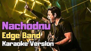 Nachodnu - The Edge Band (Karaoke Version)