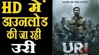 Uri Full HD Movie Leaked ! Uri Movie Leaked