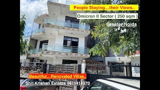 Omicron II Sector 250 Sqm Villas, Greater Noida ( Already Staying Resident People Views ) 9811414971