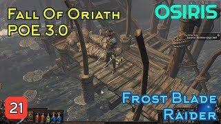Path Of Exile 3.0   Frost Blades Solaris & Lunaris Final Boss Eclipse   Osiris Gaming [Episode 21]