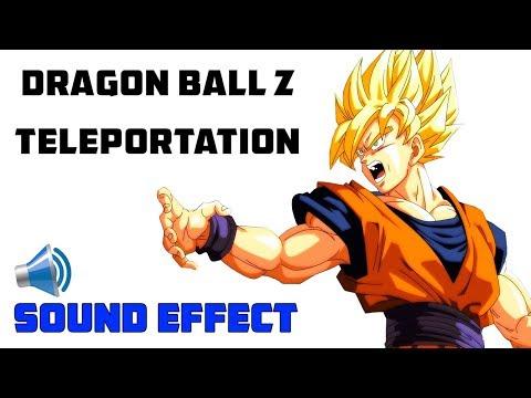 DRAGON BALL Z TELEPORTATION SOUND EFFECT