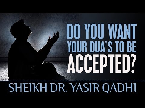Do You Want Your Dua's To Be Accepted? ᴴᴰ - Watch This! ┇ Sheikh Dr. Yasir Qadhi ┇ TDR Production ┇