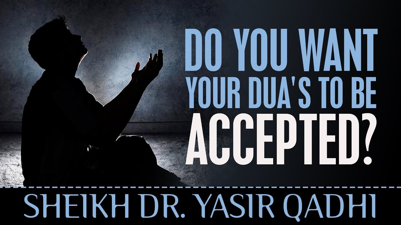 Do You Want Your Dua's To Be Accepted? ᴴᴰ - Watch This! ┇ Sheikh Dr  Yasir  Qadhi ┇ TDR Production ┇