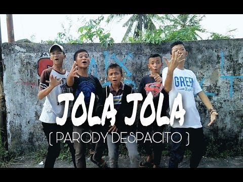 PARODI DESPACITO (JOLA JOLA) BY MIX PROJECT