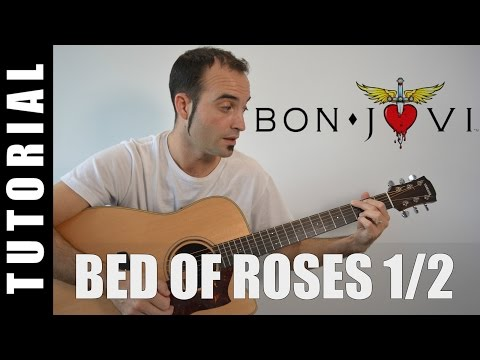 How to play Bed of Roses - Bon Jovi PART 1/2 EASY Tutorial CHORDS and LYRICS, TABS