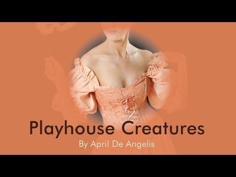 The Little Theatre :: Playhouse Creatures