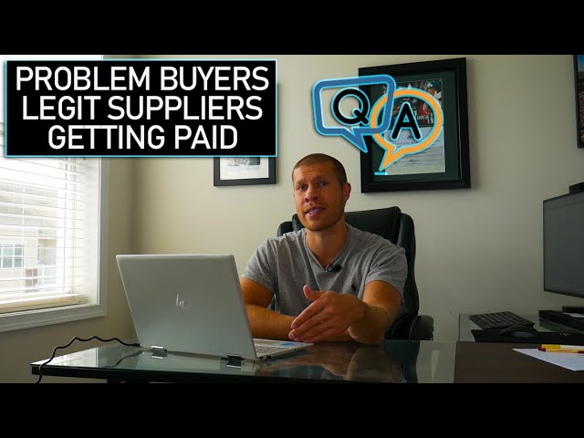 Reselling F.A.Q.s [Problem Buyers, Finding Legit Suppliers, Getting Paid]