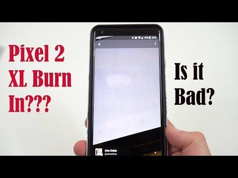 Pixel 2 XL Screen Burn-In Issues? Comparison to Pixel 2 and LG V30