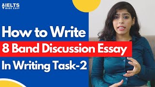 8 Band Sure Shot | Discussion Essay | IELTS Made Easy by Sonam Sandhu