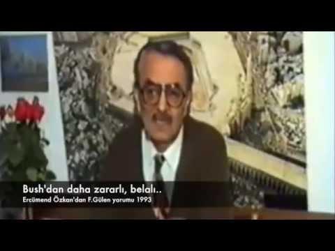 Fethullah Gülen, Bush'dan daha zararlı, belalı !...  Ercümend Özkan 1993