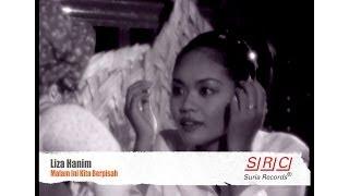 Gambar cover Liza Hanim  - Malam Ini Kita Berpisah (Official Video - HD)