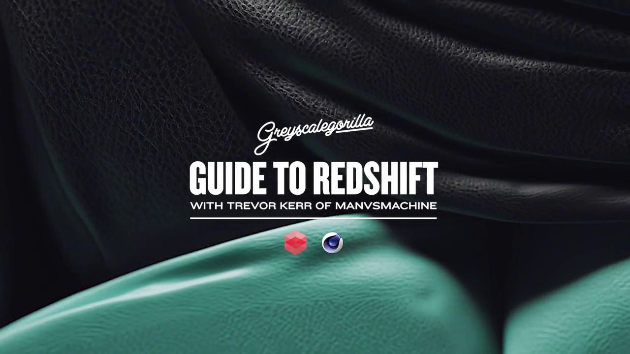 Greyscalegorilla's Guide to Redshift | Greyscalegorilla