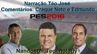 Real Madrid X Barcelona - Narração Téo José 1.4(Beta) Download - PES 2016
