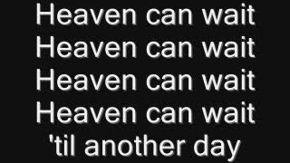 Iron Maiden - Heaven Can Wait Lyrics