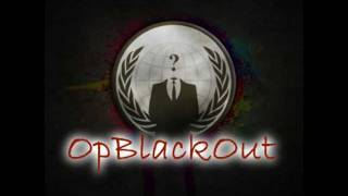 Anonymous.#OP Black Out