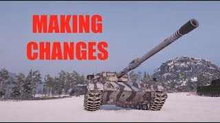 WOT - Making Some Changes | World of Tanks