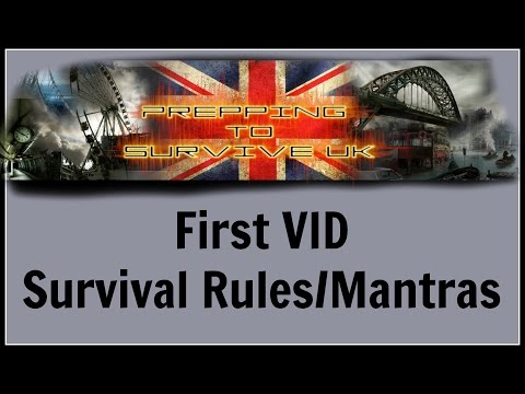 First VID, An intro to me and the Prepping/Survival Rules/Mantras #1
