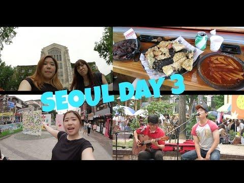 Korea Seoul Trip Day 3 Ehwa & Honggik university