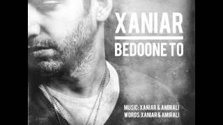 Xaniar Khosravi - ~~ - Bedoone To
