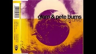 Glam And Pete Burns - Sex Drive (Single Cut)