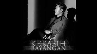 Cakra Khan - Kekasih Bayangan ( with emotion lyric )