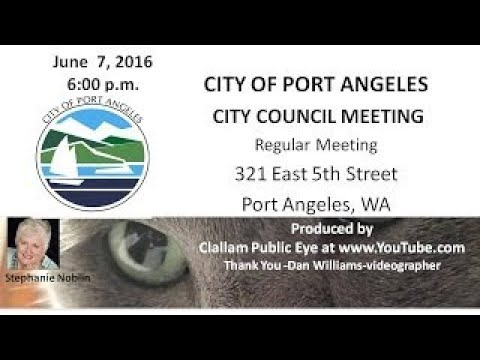 2017 06 07 City of Port Angeles Council Meeting