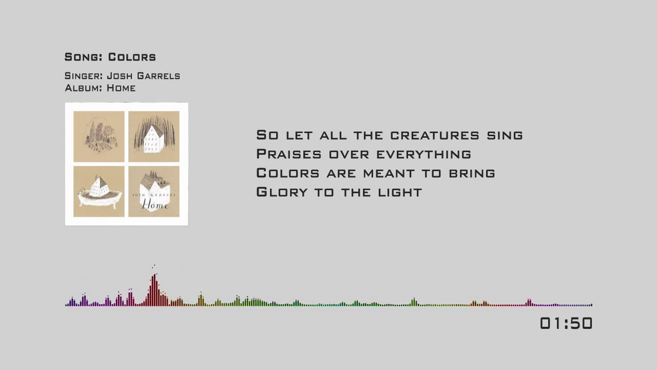 josh-garrels-colors-lyrics-music-songs-lyrics