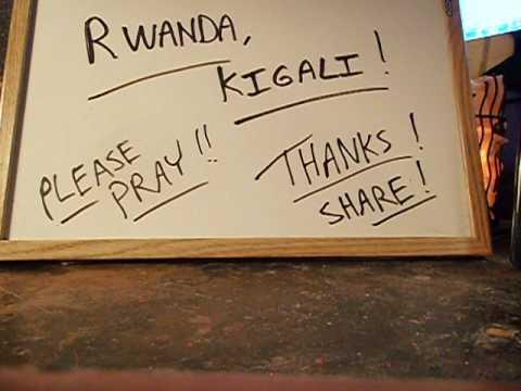 Prayer 521. Rwanda,Kigali.