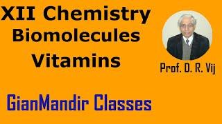 XII Chemistry - Biomolecules - Vitamins by Gourav Bura Sir
