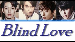 CNBLUE - Blind Love LYRICS (Color Coded)