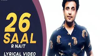 26 Saal lyrical video | R Nait | New Punjabi Song 2019 | Gully Danda | ST Studio | Ditto Music 2020