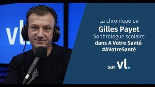 La chronique du sophrologue scolaire Gilles Payet #19