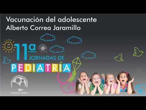 07 Vacunación del adolescente - Alberto Correa Jaramillo