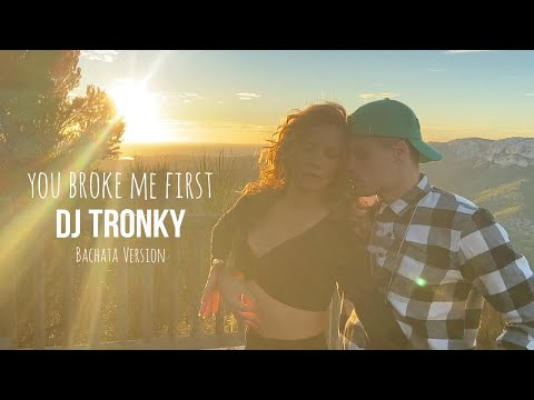 Conor Maynard – You broke me first (DJ Tronky Bachata Version) OFFICIAL VIDEO 2020