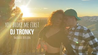 Download Conor Maynard - You broke me first (DJ Tronky Bachata Version) OFFICIAL VIDEO 2020