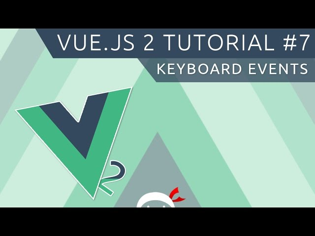 Vue JS 2 Tutorial #7 - Keyboard Events