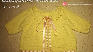 Casaquinho para bebê de crochê Amoreco - Professora Simone