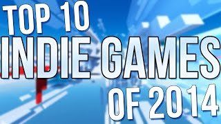 Top 10 Indie Games of 2014