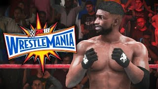 """WWE 2K18 My Career Mode - Ep 68 - """"AN UNEXPECTED TURN OF EVENTS..."""" WRESTLEMANIA!!"""