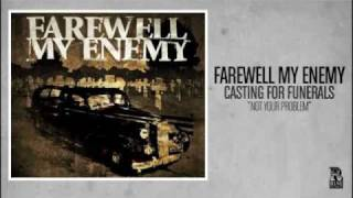 Farewell My Enemy - Not Your Problem (Rise Records back catalog circa 2004)
