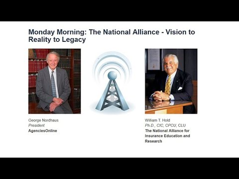 Monday Morning: The National Alliance - Vision to Reality to Legacy