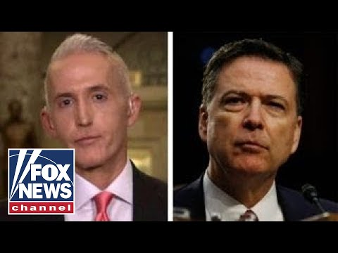 Trey Gowdy on DOJ missing deadline to produce Comey memos