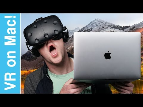VR on a Mac in macOS High Sierra!