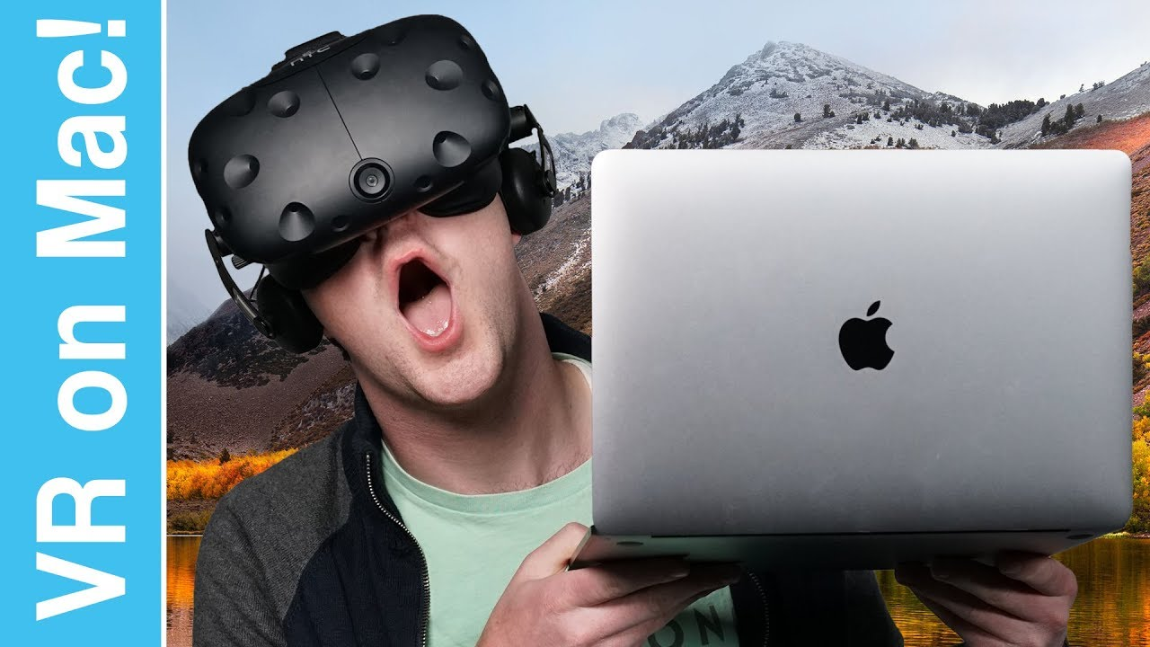 008d4760f503 VR on a Mac in macOS High Sierra! - YouTube