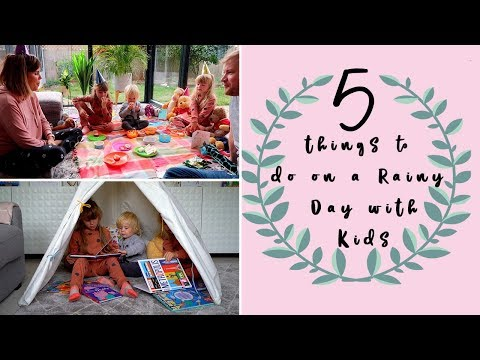 5 RAINY DAY ACTIVITIES FOR KIDS