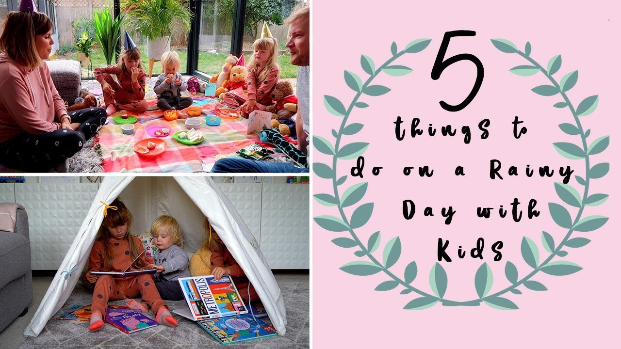 5 Rainy Day Activities For Kids Youtube