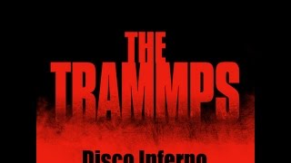 THE TRAMMPS Disco Inferno  Sub