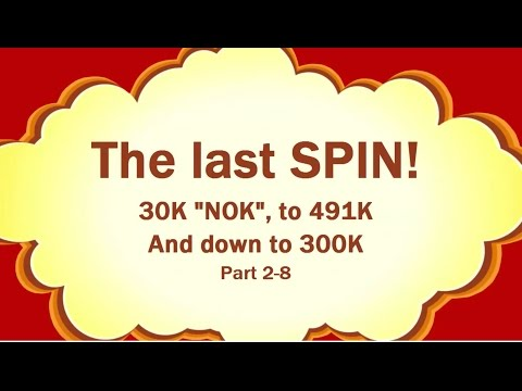 """The last spin 300K"" part 2 of 8"